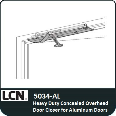 LCN 5034-AL - Heavy Duty Concealed Overhead Door Closer for Aluminum Doors  sc 1 st  Locks and Safes Online.com & LCN 5034-AL - Heavy Duty Concealed Door Closer